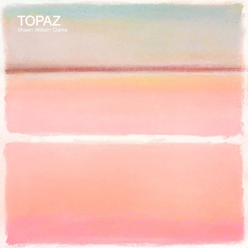 Shawn William Clarke - Topaz