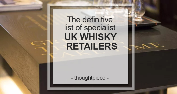 uk whisky retailers