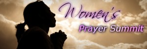Women's Prayer Summit