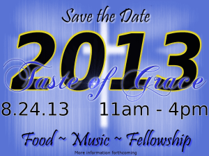 Taste of Grace 2013 – Save the Date!