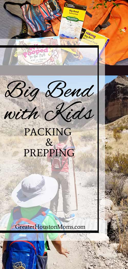 Big Bend with Kids Prepping and Packing
