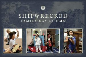shipwrecked family day at hmm