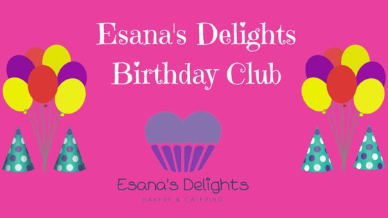 Esana's Delights Birthday Club Blog Post