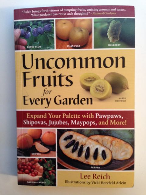 Uncommon Fruits for Every Garden book Review