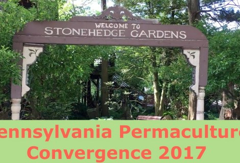 Pennsylvania Permaculture Convergence 2017
