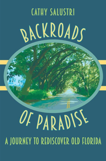 Backroads of Paradise by Cathy Salustri