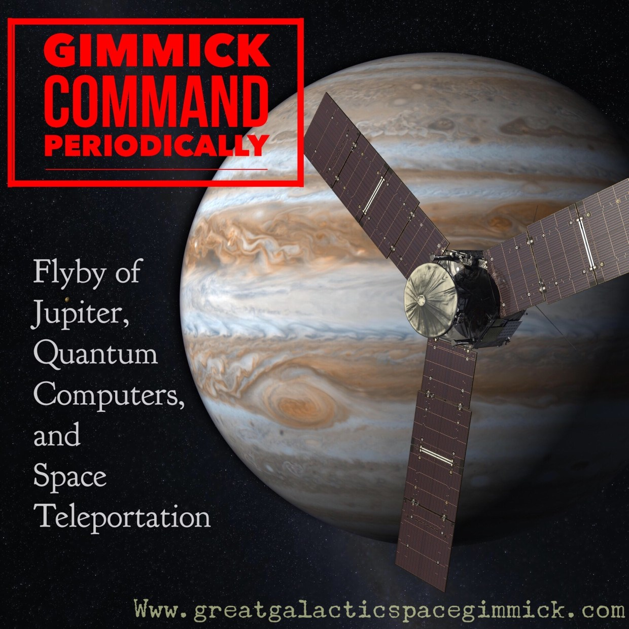Gimmick Command Periodically - Flyby of Jupiter, Quantum Computers