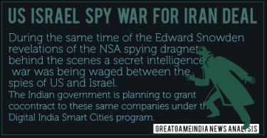 US-Israel-Spy-Iran-Deal-GreatGameIndia-NSA-Surveillance-Edward-Snowden-Free-Basics