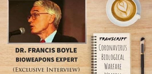 TRANSCRIPT Bioweapons Expert Dr Francis Boyle's Interview On Coronavirus