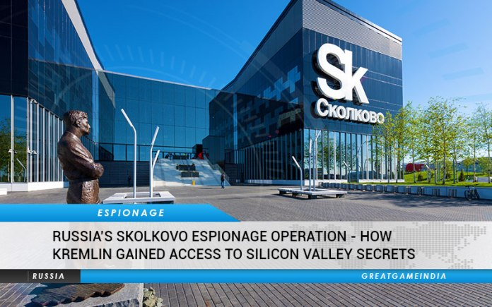Russia Skolkovo Espionage Operation
