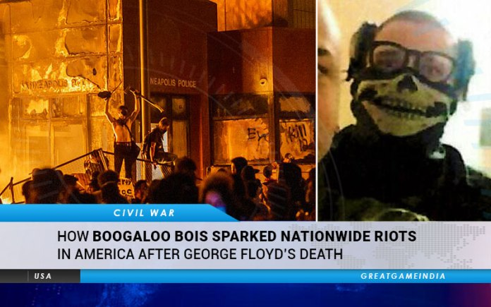 How Boogaloo Bois Sparked Nationwide Riots In America After George Floyd's Death