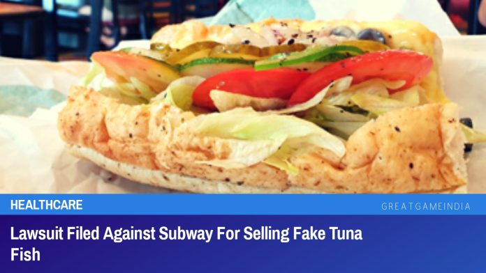 Lawsuit Filed Against Subway For Selling Fake Tuna Fish