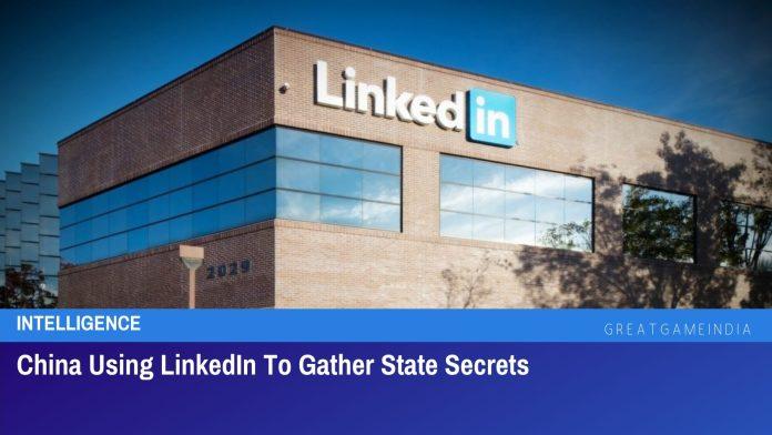 China Using LinkedIn To Gather State Secrets