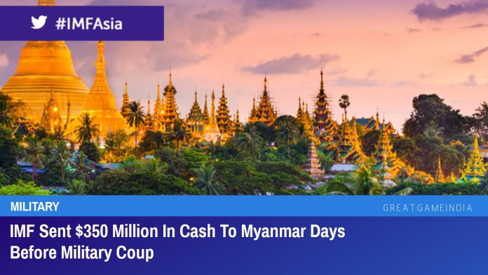 IMF Sent $350 Million In Cash To Myanmar Just Days Before Military Coup