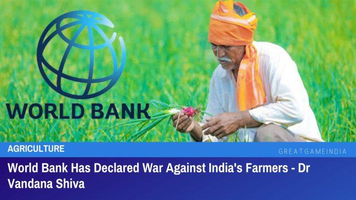 World Bank Waging War Against Indian Farmers - Dr. Vandana Shiva