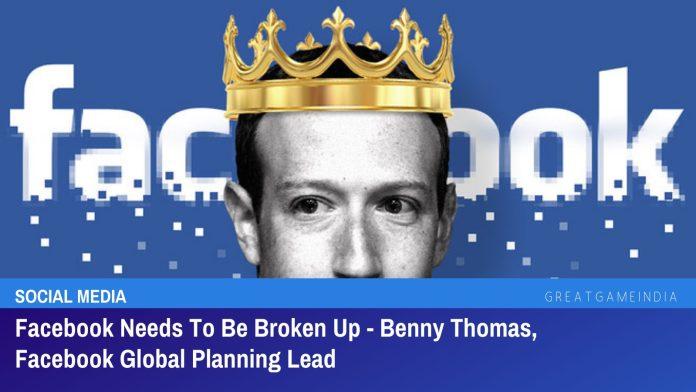 Facebook Needs To Be Broken Up - Benny Thomas, Facebook Global Planning Lead