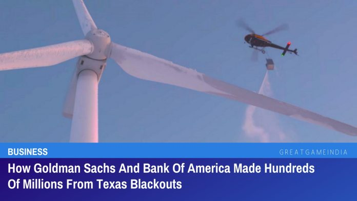 How Goldman Sachs And Bank Of America Made Hundreds Of Millions From Texas Blackouts