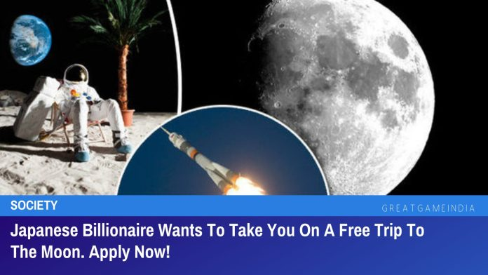 Japanese Billionaire Wants To Take You On A Free Trip To The Moon. Apply Now!