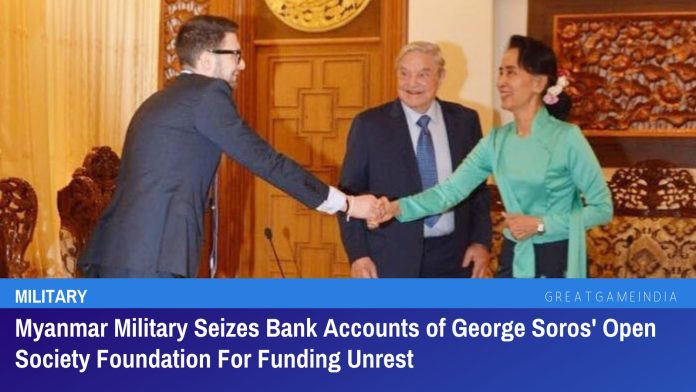 Myanmar Military Seizes Bank Accounts of George Soros' Open Society Foundation For Funding Unrest