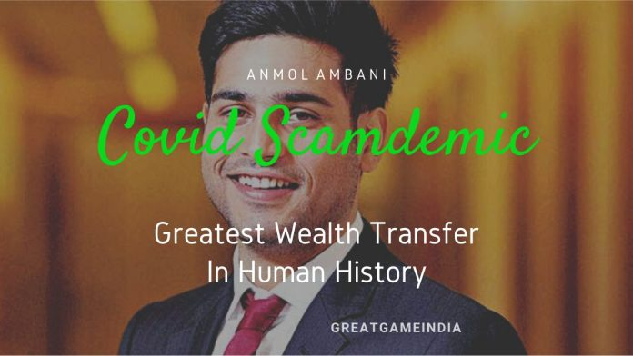 COVID-19 Scamdemic Lockdowns Greatest Wealth Transfer In Human History - Anmol Ambani