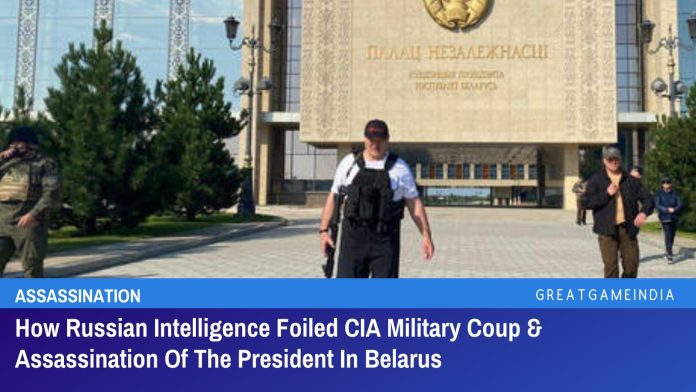 How Russian Intelligence Foiled CIA Military Coup & Assassination Of The President In Belarus