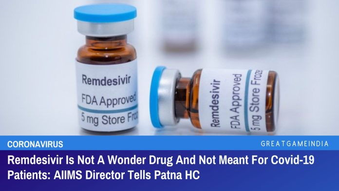 Remdesivir Is Not A Wonder Drug And Not Meant For Covid-19 Patients: AIIMS Director Tells Patna HC