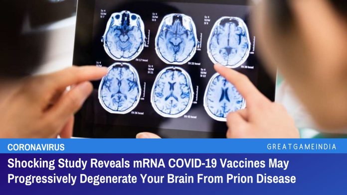 Shocking Study Reveals mRNA COVID-19 Vaccines May Progressively Degenerate Your Brain From Prion Disease