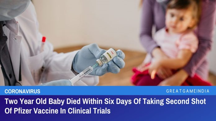 Two Year Old Baby Died Within Six Days Of Taking Second Shot Of Pfizer Vaccine In Clinical Trials