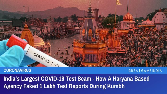India's Largest COVID-19 Test Scam - How A Haryana Based Agency Faked 1 Lakh Test Reports During Kumbh
