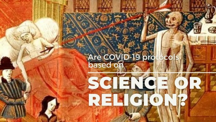 Are COVID-19 Protocols Based On Science Or Religion