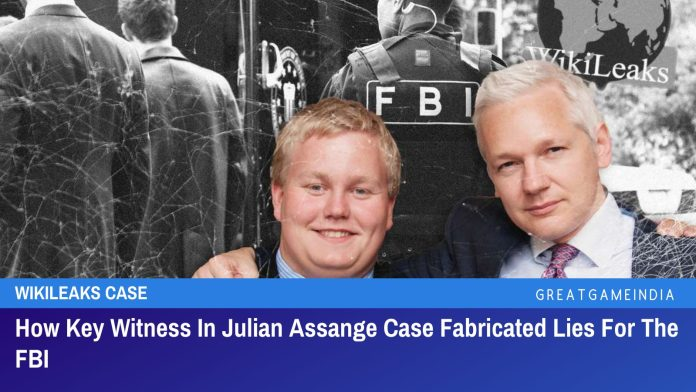 How Key Witness In Julian Assange Case Fabricated Lies For The FBI