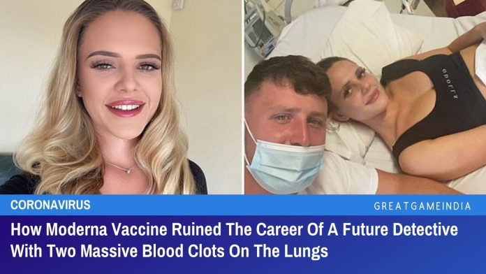 How Moderna Vaccine Ruined The Career Of A Future Detective With Two Massive Blood Clots On Her Lungs