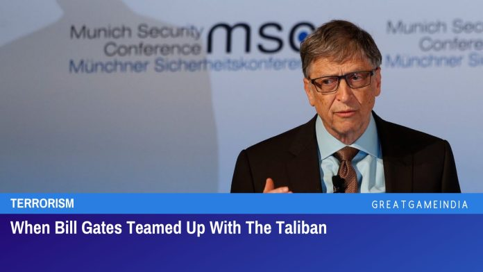 When Bill Gates Teamed Up With The Taliban