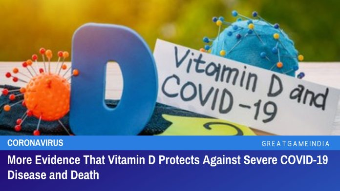 More Evidence That Vitamin D Protects Against Severe COVID-19 Disease and Death