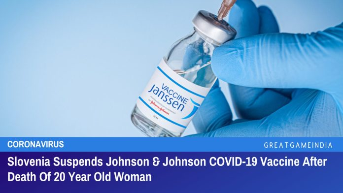 Slovenia Suspends Johnson & Johnson COVID-19 Vaccine After Death Of 20 Year Old Woman