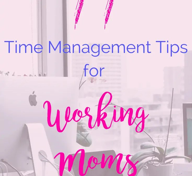Time Management Tips fоr Working Moms