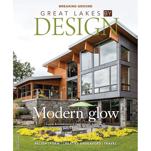 great lakes by design magazine volume 1 issue 2 - Home By Design Magazine