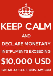 Traveling with cash? Claim monetary instruments exceeding $10,000 USD!