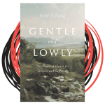greatlywondering.com - Gentle and Lowly