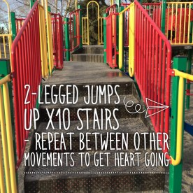 Throw a few 2-legged jumps up stairs and join your kid on the slide!