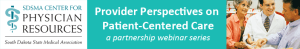 Provider Perspectives on Patient-Centered Care: Unexpected Expertise @ WebEx | La Vista | Nebraska | United States