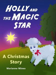 Holly and the Magic Star by Marianne Mineo
