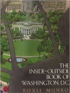 Inside Out Book of Washington D.C. by Roxie Munro