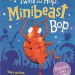twist and hop minibeast bop