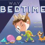 way past bedtime