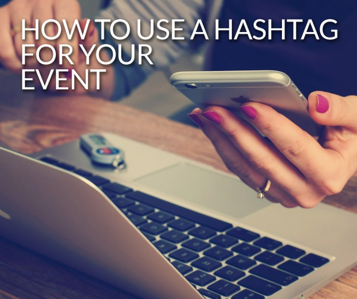 How To Use A Hashtag For Your Event via Greeblehaus.com