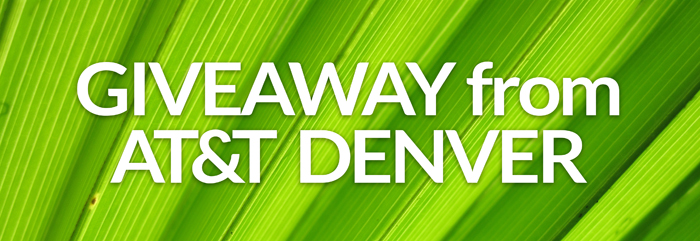 Giveaway from AT&T Denver