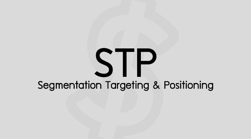 STP คือ กลยุทธ์ STP Marketing ตัวอย่าง STP วิเคราะห์ STP Analysis การตลาด STP คือ อะไร