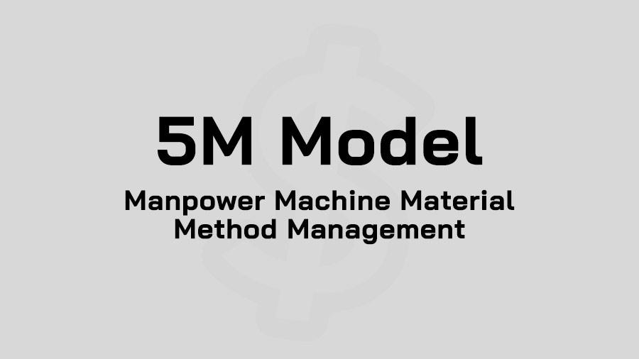 5M คือ 5M Model คือ หลัก 5M ตัวอย่าง ทฤษฎี