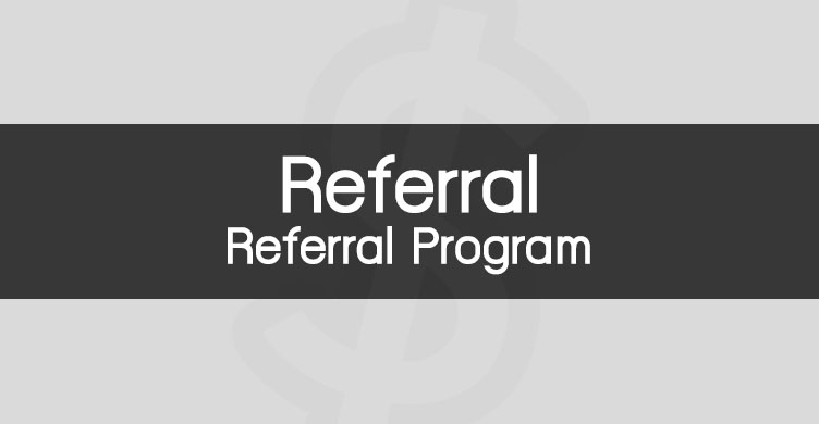 Referral Program คือ การตลาด Referral คือ promotion